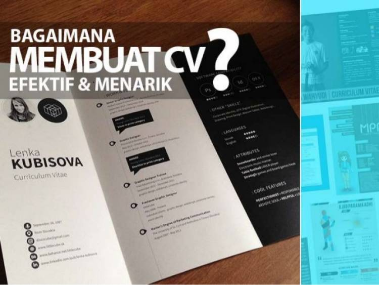 Bagaimana Membuat CV yang Efektif dan Menarik?